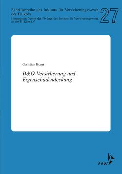 D&O-Versicherung und Eigenschadendeckung von Bonn,  Christian