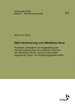 D&O-Versicherung und öffentliche Hand von Koch,  Robert, von Arnim,  Moritz, Werber,  Manfred, Winter,  Gerrit