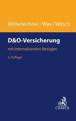 D&O-Versicherung von Mitterlechner,  Hermann, Wax,  Thomas