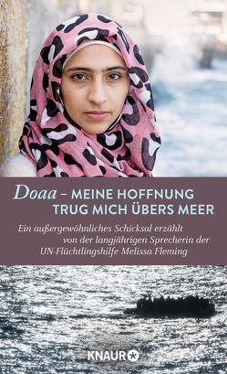 Doaa – Meine Hoffnung trug mich über das Meer von Fleming,  Melissa, Liebl,  Elisabeth