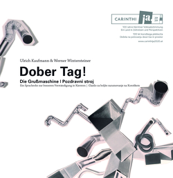 Dober Tag! von Kaufmann,  Ulrich, Wintersteiner,  Werner