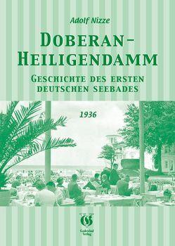 Doberan-Heiligendamm. Geschichte des ersten deutschen Seebades von Herbst,  Hans J, Nizze,  Adolf