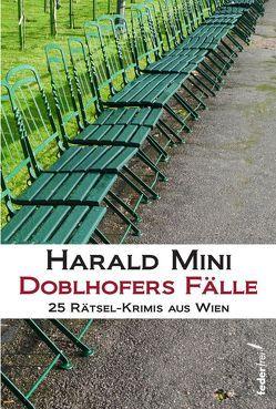 Doblhofers Fälle von Mini,  Harald