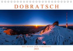 DOBRATSCH – Die Magie der Fernsicht (Tischkalender 2021 DIN A5 quer) von Günter Zöhrer - www.diekraftdessehens.de,  Dr.