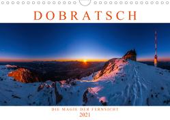 DOBRATSCH – Die Magie der Fernsicht (Wandkalender 2021 DIN A4 quer) von Günter Zöhrer - www.diekraftdessehens.de,  Dr.