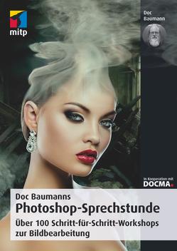 Doc Baumanns Photoshop-Sprechstunde von Baumann,  Doc