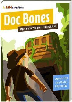 Doc Bones – Jäger der brennenden Buchstaben von Enns,  Natalie, Jahnke,  Michael, Knöß,  Daniel, Raabe,  Ines