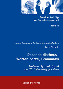 Docendo discimus – Wörter, Sätze, Grammatik von Golonka,  Joanna, Komenda-Earle,  Barbara, Zielinski,  Lech