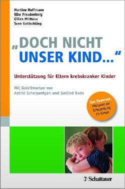 """""""Doch nicht unser Kind …"""" von Freudenberg,  Elke, Gottschling,  Sven, Hoffmann,  Martine, Michaux,  Gilles"""