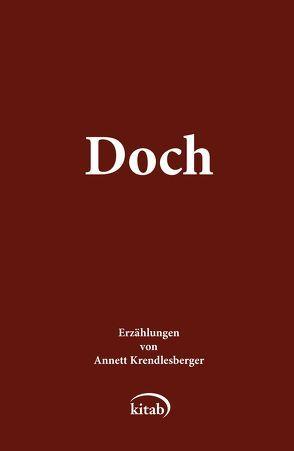 Doch von Annett,  Krendlesberger
