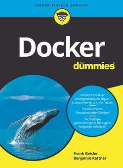 Docker für Dummies von Geisler,  Frank, Kettner,  Benjamin