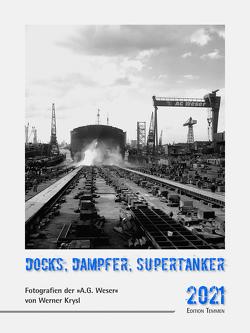 Docks, Dampfer, Supertanker von Frankenstein,  Daniela, Glenewinkel,  Christine, Krysl,  Werner
