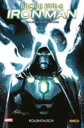 Doctor Doom: Iron Man von Bendis,  Brian Michael, Maleev,  Alex, Rösch,  Alexander