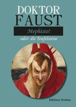 Doctor Faust: Mephisto! von Behmel,  Albrecht