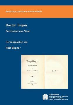 Doctor Trojan von Bogner,  Ralf, von Saar,  Ferdinand