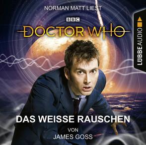 Doctor Who – Das weiße Rauschen von Goss,  James, Leiße,  Kordula, Meier,  Frauke