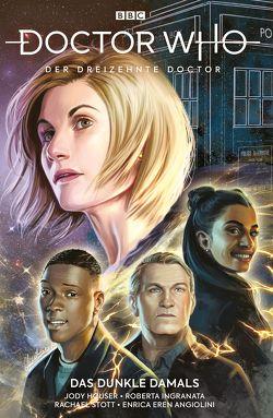 Doctor Who – Der dreizehnte Doctor von Angiolini,  Enrica, Houser,  Jodie, Stott,  Rachael