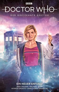 Doctor Who – Der dreizehnte Doctor von Angiolini,  Enrica, Houser,  Jody, Stott,  Rachael