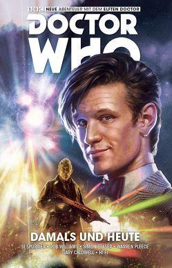 Doctor Who – Der elfte Doctor von Fraser,  Simon, Kern,  Claudia, Pleece,  Warren, Spurrier,  Si, Williams,  Rob