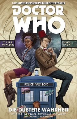 Doctor Who – Der elfte Doctor von Culbard,  I.N.J., Fraser,  Simon, Kern,  Claudia, Spurrier,  Si, Williams,  Rob