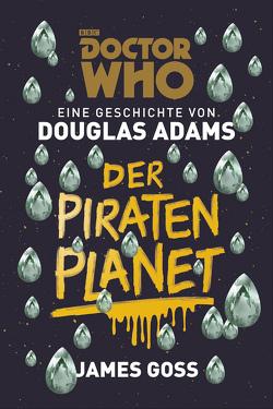 Doctor Who: Der Piratenplanet von Adams,  Douglas, Blendl,  Andrea