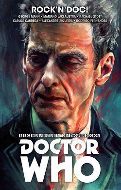 Doctor Who – Der zwölfte Doctor von Gabrera,  Carlos, Laclaustra,  Mariano, Mann,  George