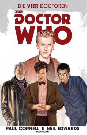 Doctor Who – Die vier Doctoren von Cornell,  Paul, Edwards,  Neil, Kern,  Claudia