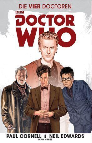 Doctor Who – Die vier Doctoren von Cornell,  Paul, Edwards,  Neil, Kern,  Claudia