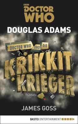Doctor Who und die Krikkit-Krieger von Adams,  Douglas, Goss,  James, Merz,  Axel