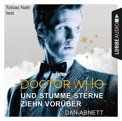 Doctor Who – Und stumme Sterne ziehn vorüber von Abnett,  Dan, Nath,  Tobias