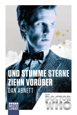 Doctor Who – Und stumme Sterne ziehn vorüber von Abnett,  Dan, Franken,  Axel