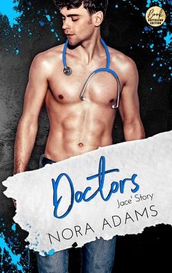 Doctors: Jace' Story von Adams,  Nora