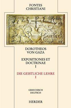 Doctrinae Diversae I /Die geistliche Lehre I von Dorotheus von Gaza, Pauli,  Judith