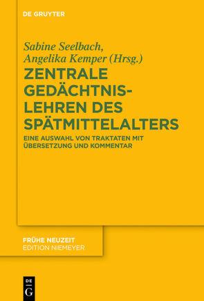 Documenta Mnemonica / Zentrale Gedächtnislehren des Spätmittelalters von Kemper,  Angelika, Seelbach,  Sabine, Walther,  Christoph