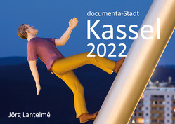 documenta-Stadt Kassel 2022 von Lantelme,  Jörg