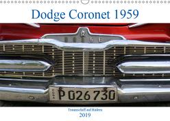 Dodge Coronet 1959 – Traumschiff auf Rädern (Wandkalender 2019 DIN A3 quer) von von Loewis of Menar,  Henning