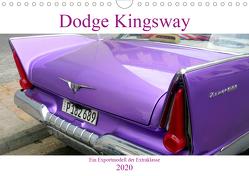Dodge Kingsway – Ein Exportmodell der Extraklasse (Wandkalender 2020 DIN A4 quer) von von Loewis of Menar,  Henning