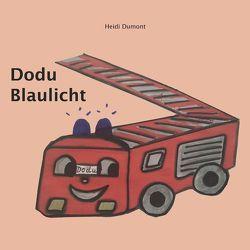 Dodu Blaulicht von Dumont,  Heidi