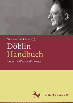 Döblin-Handbuch von Becker,  Sabina