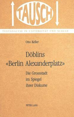 Döblins 'Berlin, Alexanderplatz' von Keller,  Otto