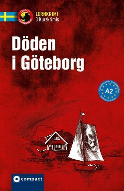Döden i Göteborg von Bakos,  Lotta, Müntzing,  Charlotte