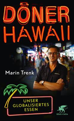 Döner Hawaii von Trenk,  Marin