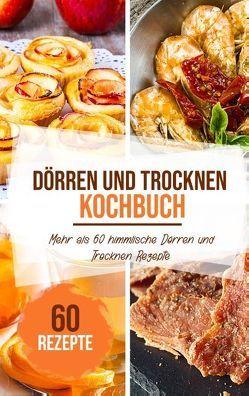Dörren & trocknen Kochbuch von Stein,  Sabrina
