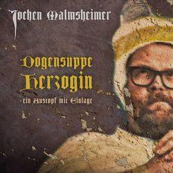 Dogensuppe Herzogin von Malmsheimer,  Jochen
