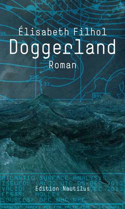 Doggerland von Filhol,  Elisabeth, Wend,  Cornelia