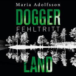 Doggerland. Fehltritt von Adolfsson,  Maria, Geke,  Tanja, Werner,  Stefanie