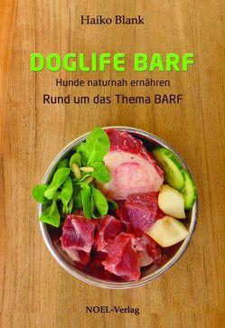 Doglife Barf von Blank,  Haiko