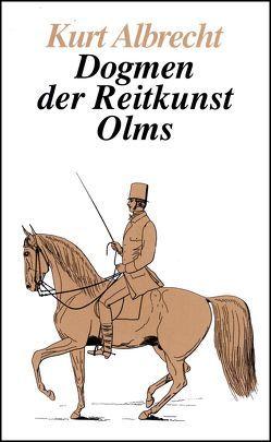 Dogmen der Reitkunst von Albrecht,  Kurt
