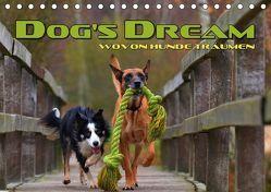 DOG'S DREAM – wovon Hunde träumen (Tischkalender 2019 DIN A5 quer) von Bleicher,  Renate