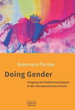 Doing Gender von Piontek,  Rosemarie